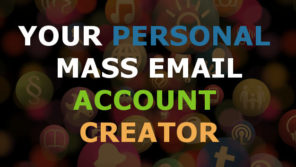 Your Personal Mass Email Account Creator
